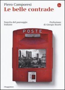 Copertina di 'Le belle contrade. Nascita del paesaggio italiano'
