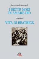 I Sette modi di amare Dio - Beatrice di Nazareth (e Anonimo)