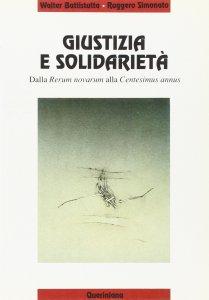 Copertina di 'Giustizia e solidarietà. Dalla Rerum novarum alla Centesimus annus'