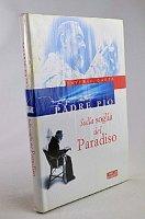 Sulla soglia del Paradiso. Prefazione di padre Raniero Cantalamessa - Gaeta Saverio