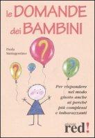 Le domande dei bambini - Santagostino Paola