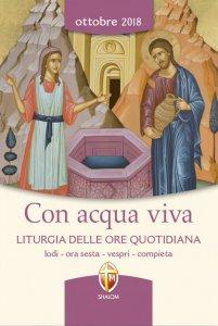Copertina di 'Con acqua viva. Liturgia delle Ore quotidiana. Ottobre 2018'