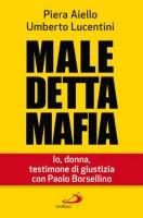 Maledetta mafia - Aiello Piera, Lucentini Umberto