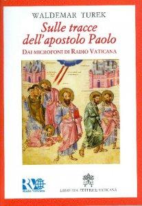 Copertina di 'Sulle tracce dell'Apostolo Paolo'