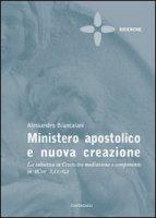 Ministero Apostolico e nuova Creazione - Biancalani Alessandro