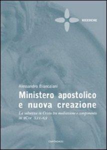 Copertina di 'Ministero Apostolico e nuova Creazione'