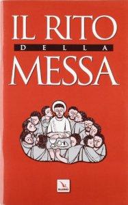 Copertina di 'Il rito della messa'