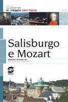 Salisburgo e Mozart - Giuseppe Ferraro