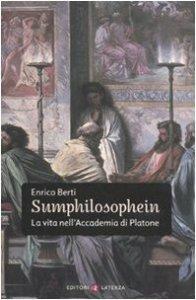 Copertina di 'Sumphilosophein. La vita nell'Accademia di Platone'