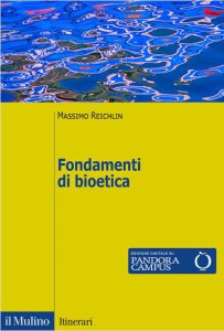 Copertina di 'Fondamenti di bioetica'