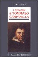 I processi di Tommaso Campanella - Firpo Luigi