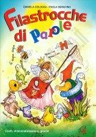 Filastrocche di parole - Daniela Cologgi, Paola Serafino