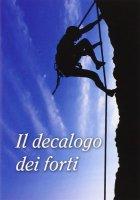 Il decalogo dei forti - Renzo Sala