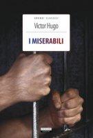 I miserabili. Ediz. integrale. Con Segnalibro - Hugo Victor
