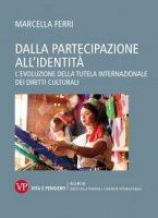 Dalla partecipazione all'identità - Marcella Ferri