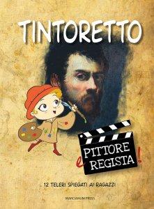 Copertina di 'Tintoretto. Pittore e regista'