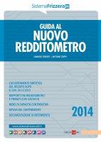 Guida al nuovo redditometro 2014 - Sandro Cerato, Antonio Zappi
