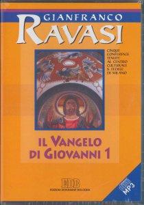 Copertina di 'Il Vangelo di Giovanni 1 e 2. Ciclo di conferenze. CD Audio Mp3'
