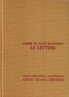 Opera omnia vol. XXII - Le Lettere [124-184/A] - Agostino (sant')
