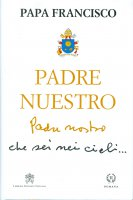 Padre nuestro. - Francesco (Jorge Mario Bergoglio)