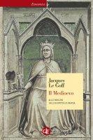 Il Medioevo - Jacques Le Goff