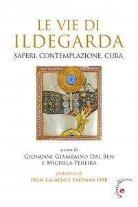 Copertina di 'Le vie di Ildegarda'