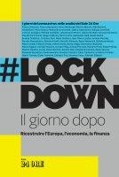 #Lockdown. Il giorno dopo - Aa.vv.