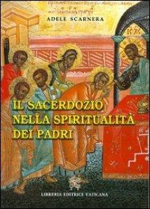 Copertina di 'Il sacerdozio nella spiritualità dei padri'