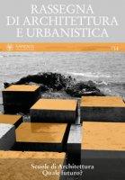 Rassegna di architettura e urbanistica. Ediz. multilingue