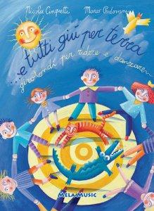 Copertina di 'E tutti giù per terra. Con CD Audio. Per la Scuola elementare e materna'