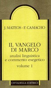 Copertina di 'Il vangelo di Marco. Analisi linguistica e commento esegetico Vol.1'
