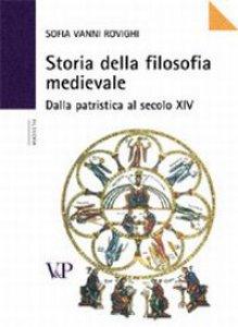 Copertina di 'Storia della filosofia medievale. Dalla Patristica al XIV secolo'