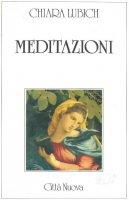 Meditazioni - Lubich Chiara