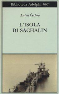 Copertina di 'L' isola di Sachalin'