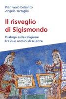 Risveglio di Sigismondo - Delsanto Pierpaolo
