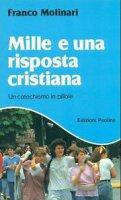 Mille e una risposta cristiana - Molinari Franco