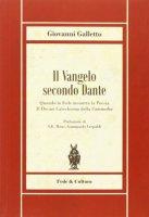Il Vangelo secondo Dante - Giovanni Galletto