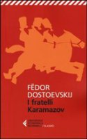 I fratelli Karamazov - Dostoevskij Fedor
