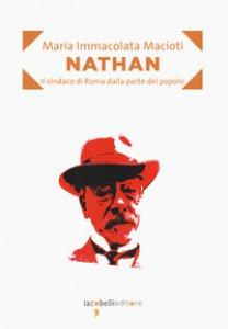 Copertina di 'Nathan. Il sindaco di Roma dalla parte del popolo'