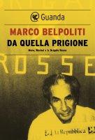 Da quella prigione - Marco Belpoliti