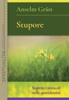 Stupore - Anselm Grün