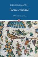 Poemi cristiani - Giovanni Pascoli
