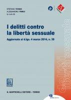 I delitti contro la libertà sessuale - Sara Farini, Massimiliano Annetta, Valentina Ventura