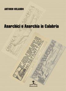Copertina di 'Anarchici e anarchia in Calabria'
