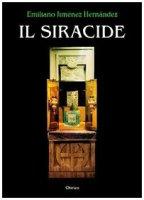 Il Siracide. Risonanze bibliche - Jiménez Hernandez Emiliano