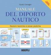 Manuale del diporto nautico - Guido Colnaghi