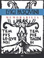 Memorabilia. Luigi Pasquini. Ediz. a colori