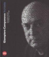 Giampiero Camponovo architetto. Il processo del fare-The making things. Ediz. a colori