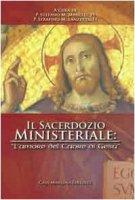 Il sacerdozio ministeriale. «l'amore del Cuore di Gesù»