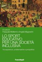 Lo sport educativo per una società inclusiva. Tra esperienze, problematiche e prospettive